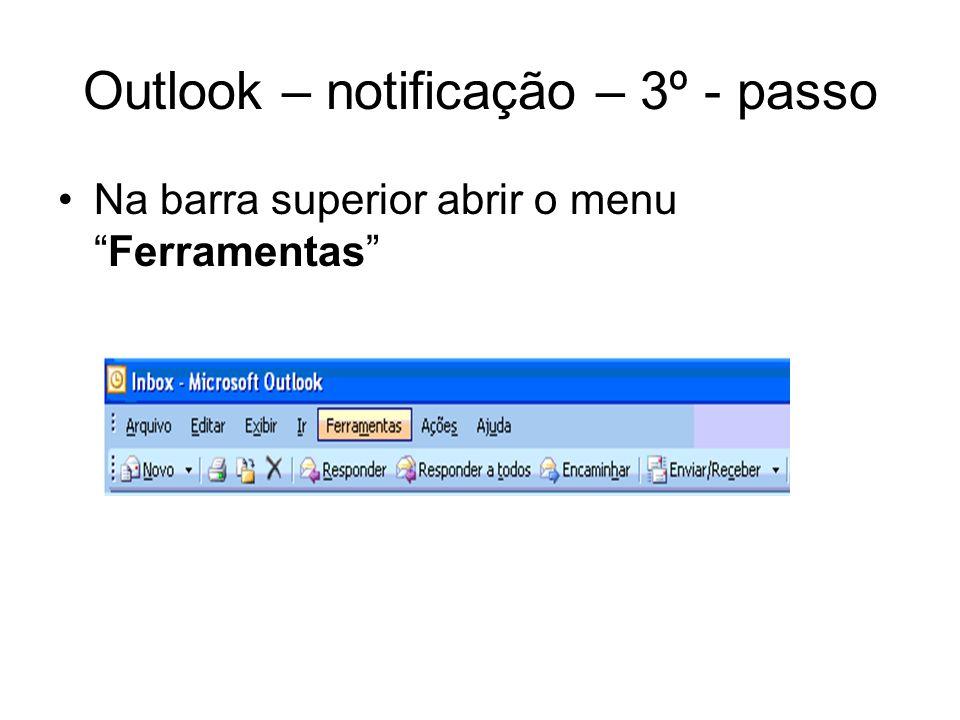 Outlook – notificação – 3º - passo