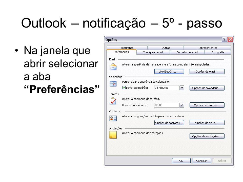 Outlook – notificação – 5º - passo