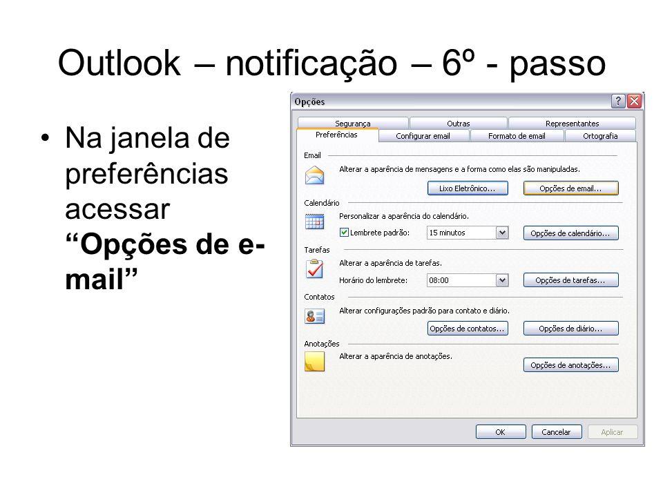 Outlook – notificação – 6º - passo