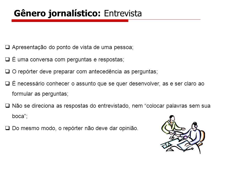 Gênero jornalístico: Entrevista