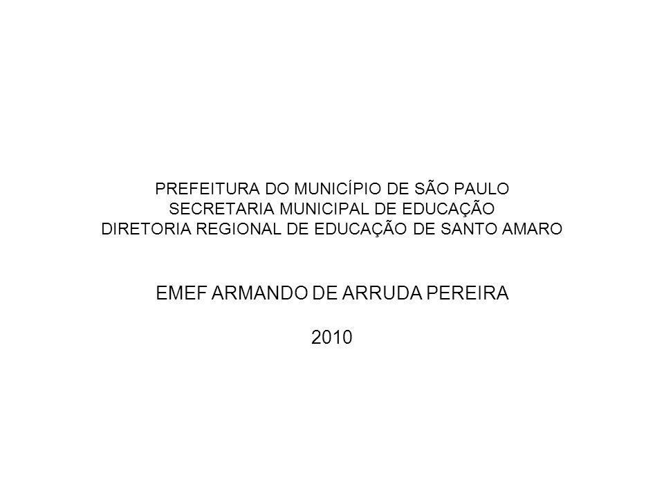 EMEF ARMANDO DE ARRUDA PEREIRA 2010