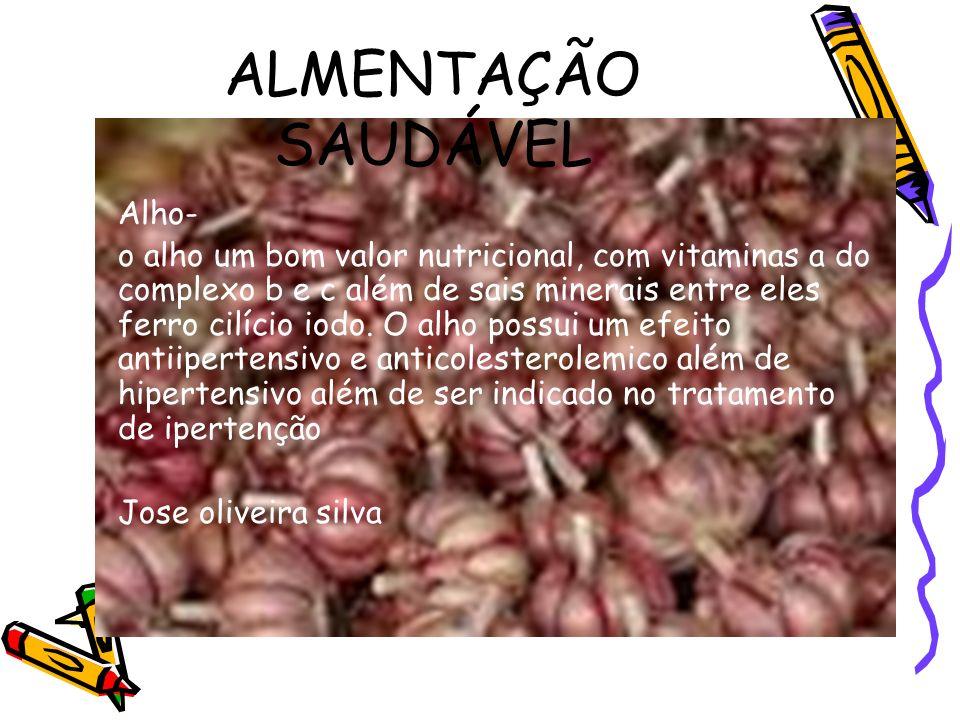 ALMENTAÇÃO SAUDÁVEL Alho-