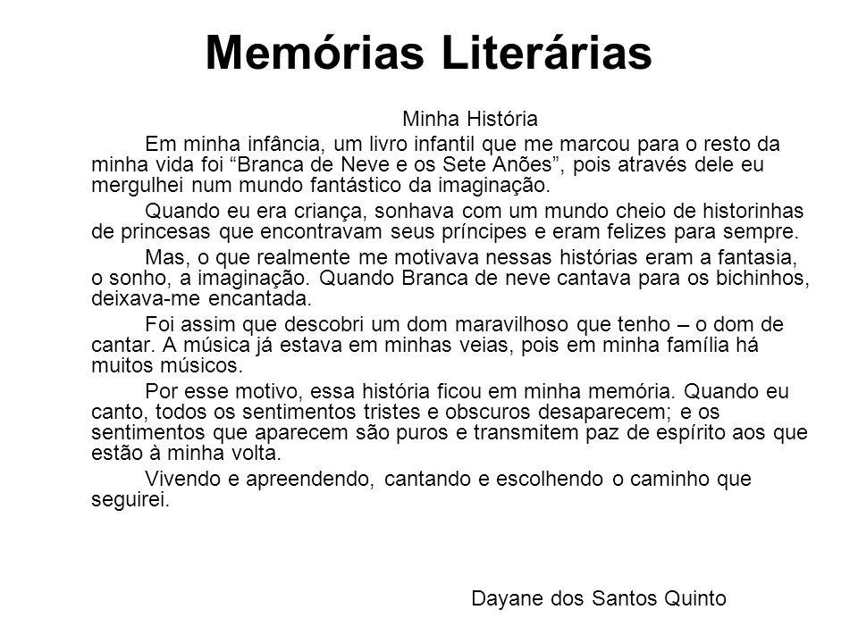 Memórias Literárias Minha História