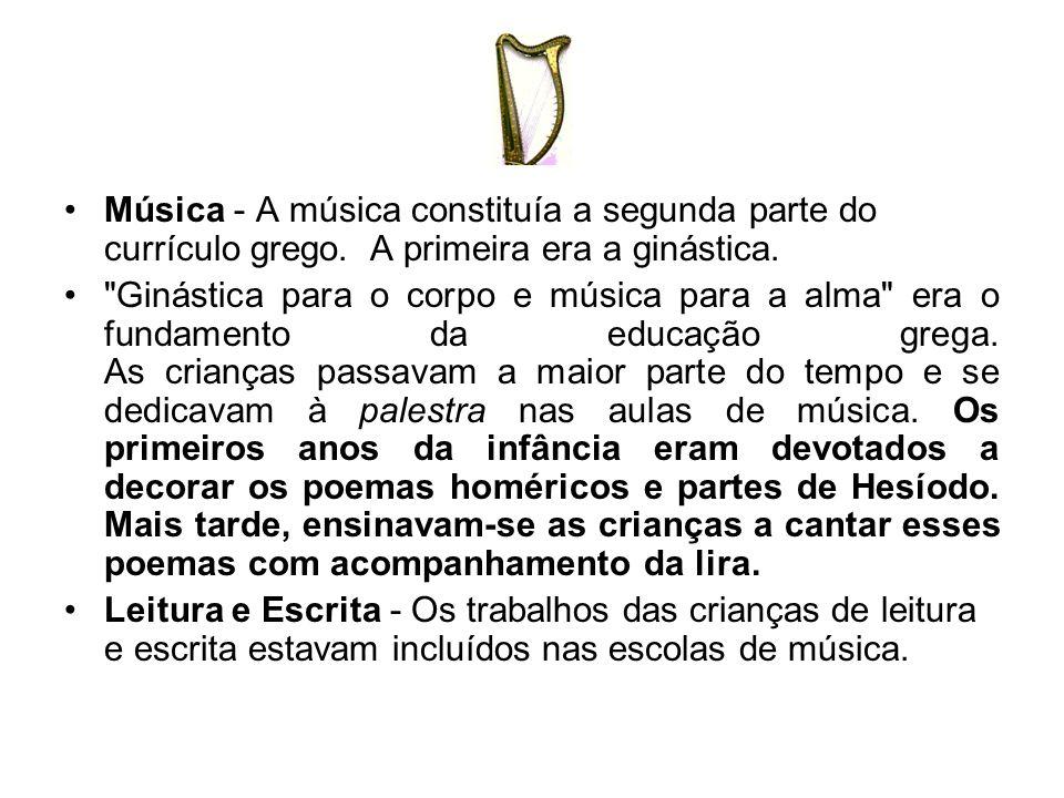 Música - A música constituía a segunda parte do currículo grego
