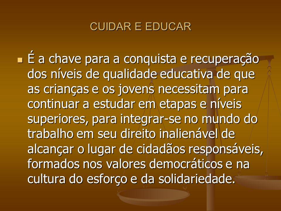 CUIDAR E EDUCAR