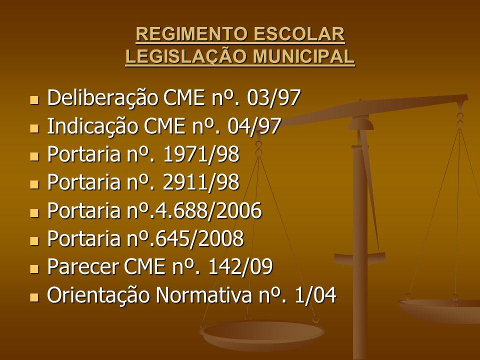 REGIMENTO ESCOLAR LEGISLAÇÃO MUNICIPAL