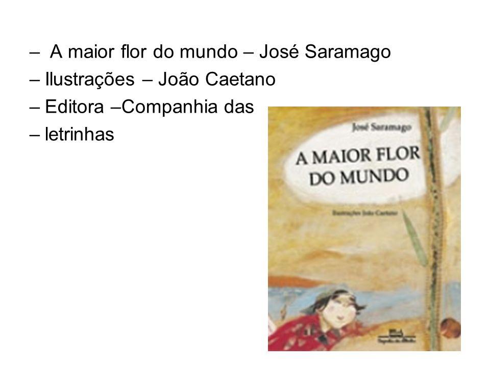A maior flor do mundo – José Saramago