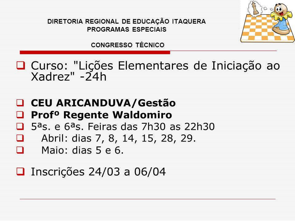 Curso: Lições Elementares de Iniciação ao Xadrez -24h