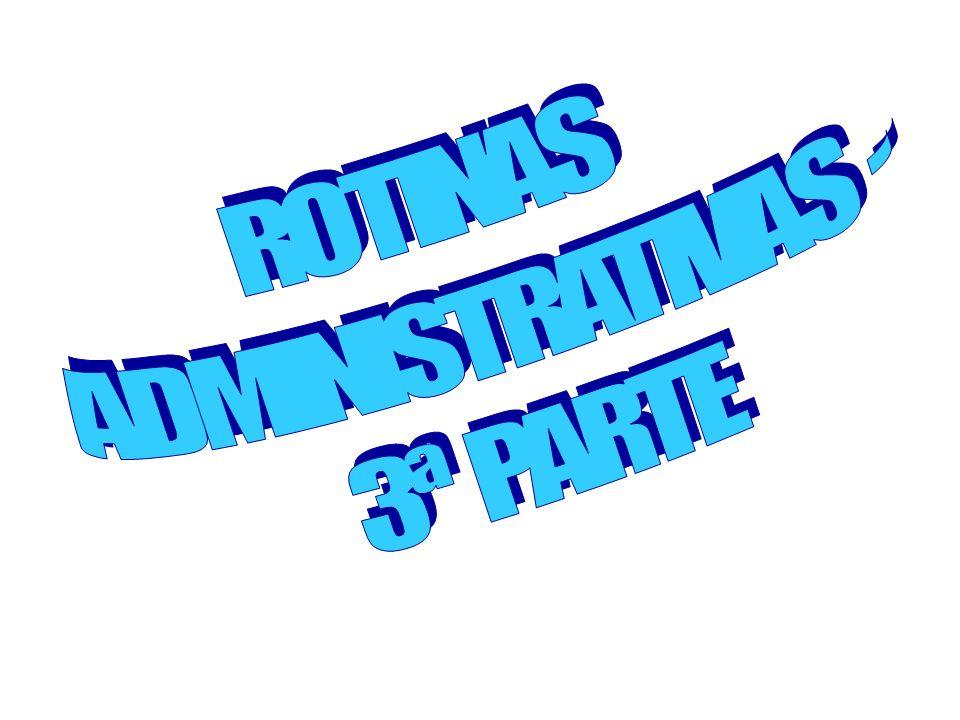 ROTINAS ADMINISTRATIVAS - 3ª PARTE