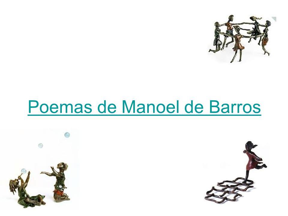 Poemas de Manoel de Barros
