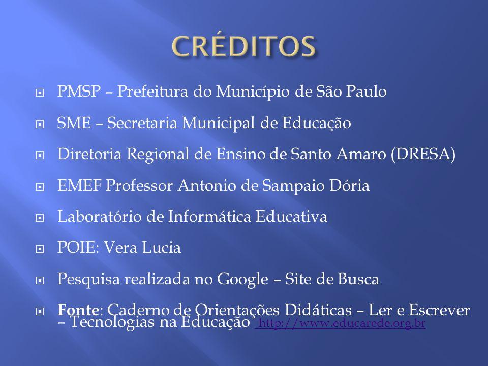 CRÉDITOS PMSP – Prefeitura do Município de São Paulo