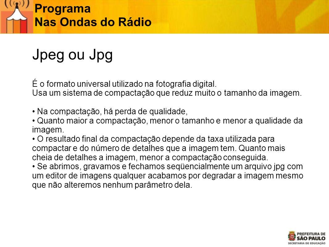 Jpeg ou Jpg Programa Nas Ondas do Rádio JPG