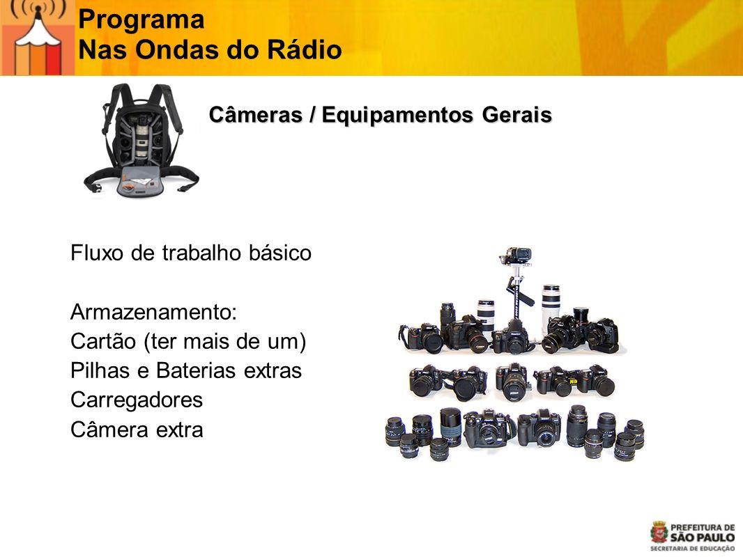 Câmeras / Equipamentos Gerais