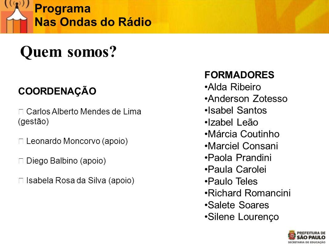 Quem somos Programa Nas Ondas do Rádio