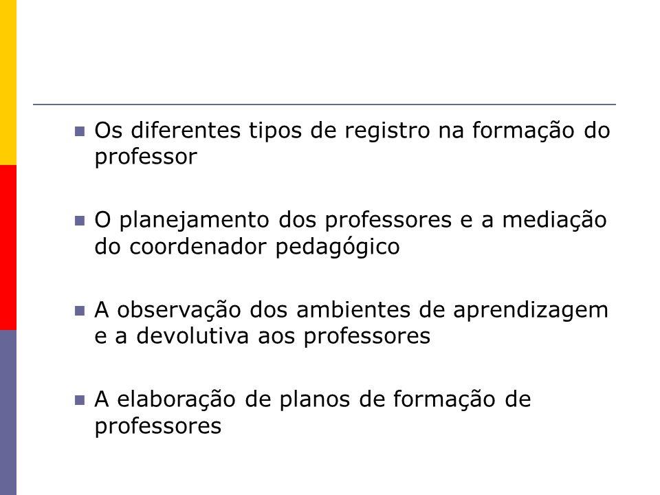 Os diferentes tipos de registro na formação do professor
