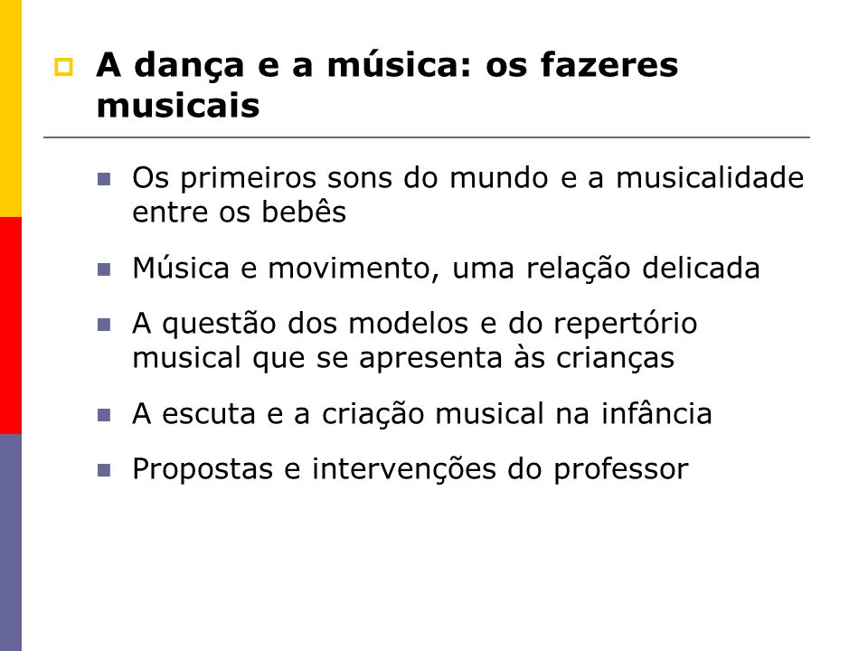 A dança e a música: os fazeres musicais