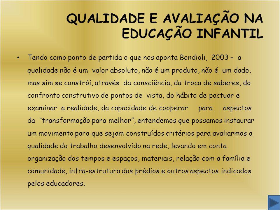 QUALIDADE E AVALIAÇÃO NA EDUCAÇÃO INFANTIL