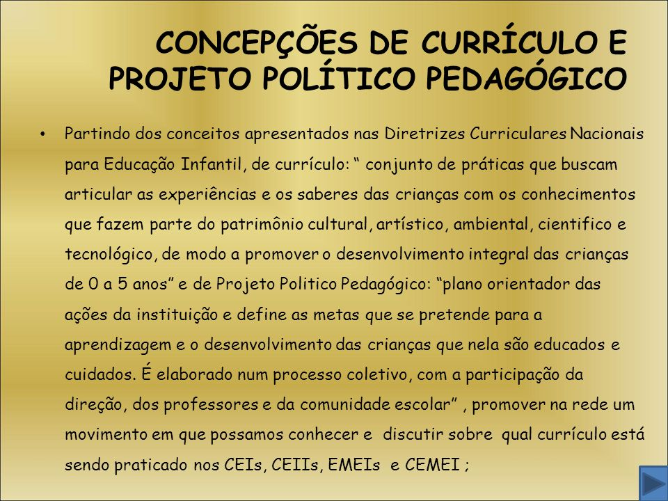 CONCEPÇÕES DE CURRÍCULO E PROJETO POLÍTICO PEDAGÓGICO