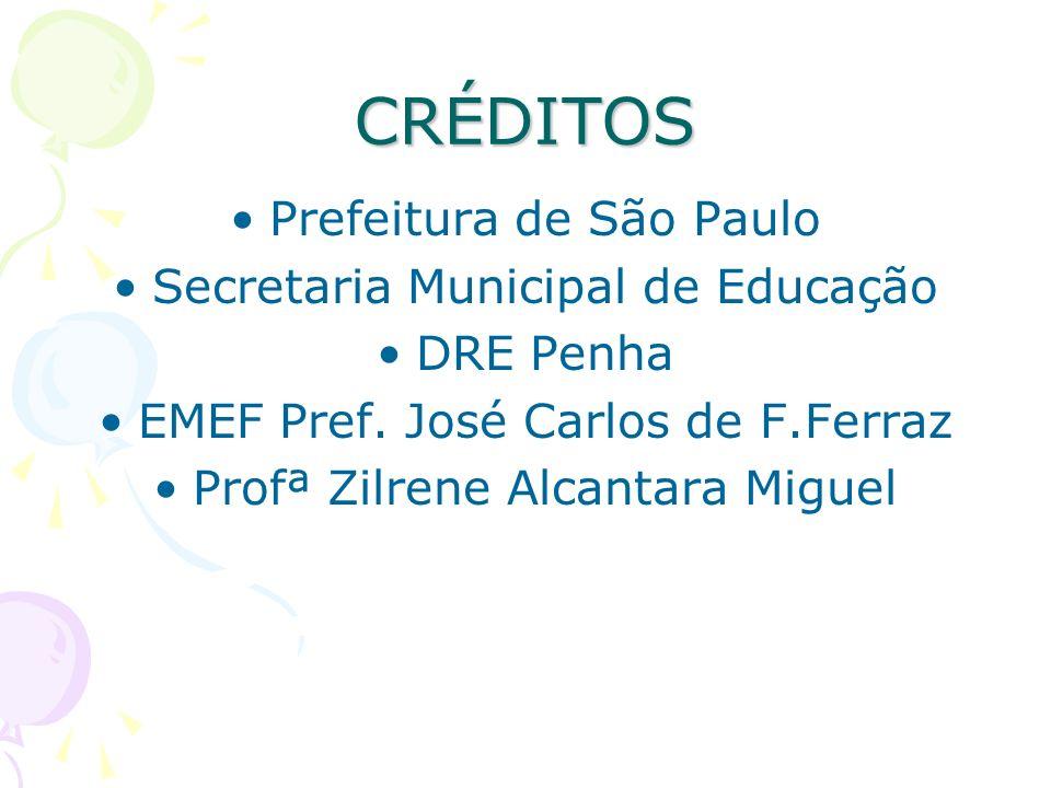 CRÉDITOS Prefeitura de São Paulo Secretaria Municipal de Educação