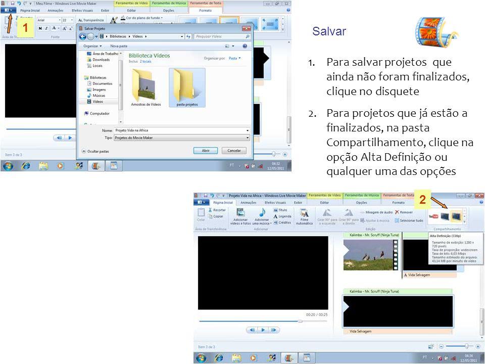 1 Salvar. Para salvar projetos que ainda não foram finalizados, clique no disquete.