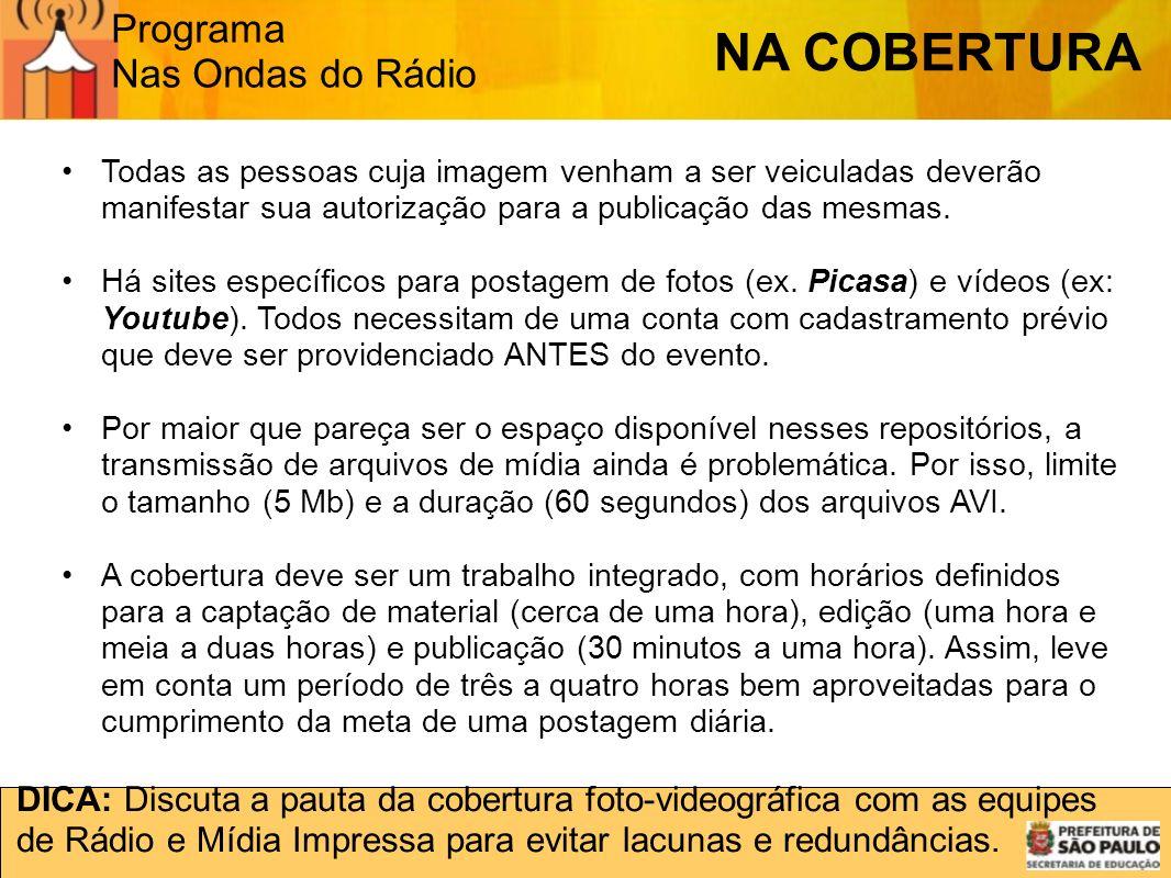 NA COBERTURA Programa Nas Ondas do Rádio