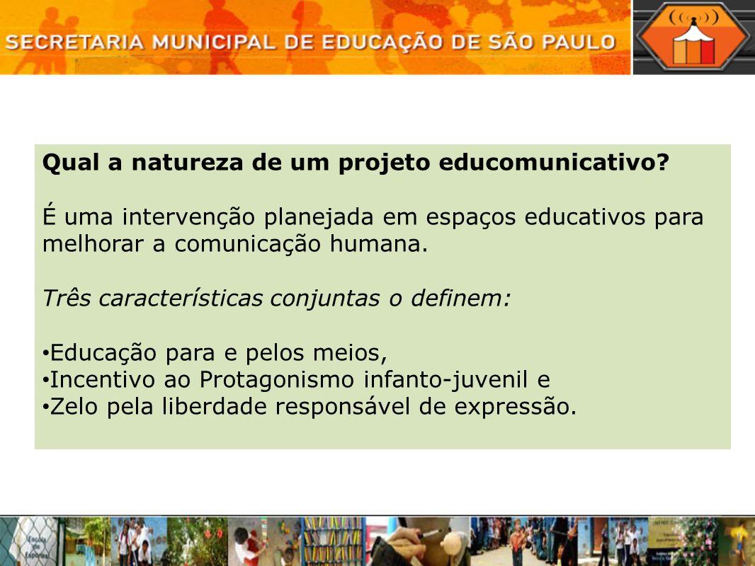 Qual a natureza de um projeto educomunicativo
