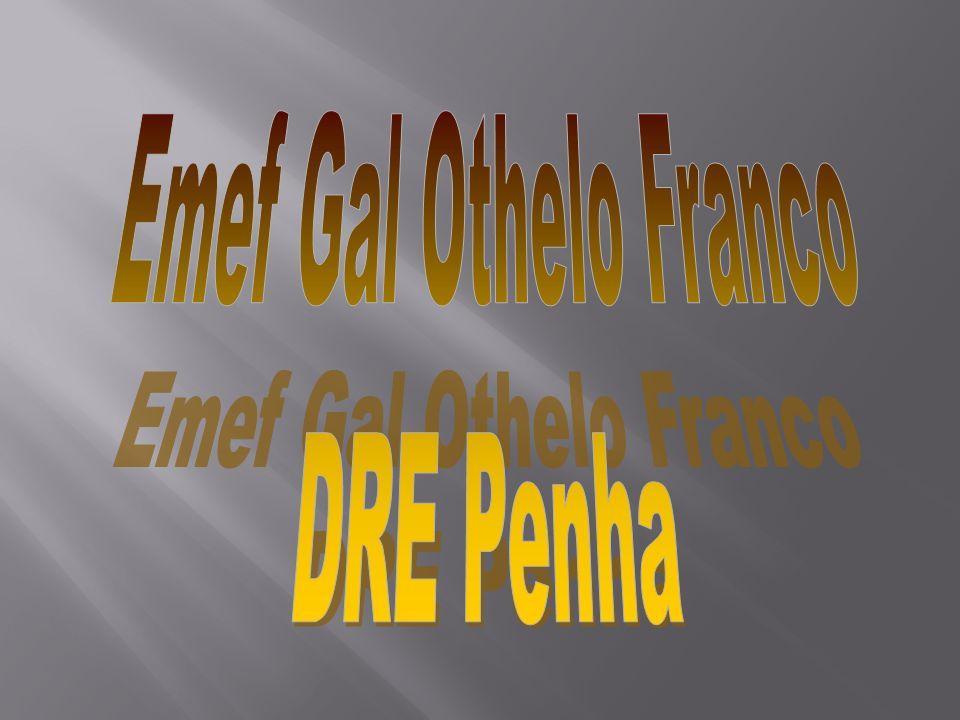 Emef Gal Othelo Franco DRE Penha