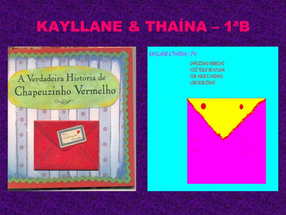 KAYLLANE & THAÍNA – 1ªB