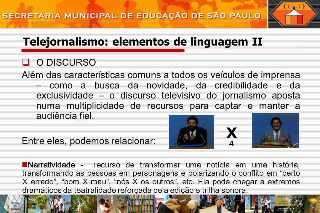 Telejornalismo: elementos de linguagem II
