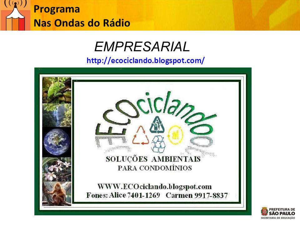 EMPRESARIAL Programa Nas Ondas do Rádio