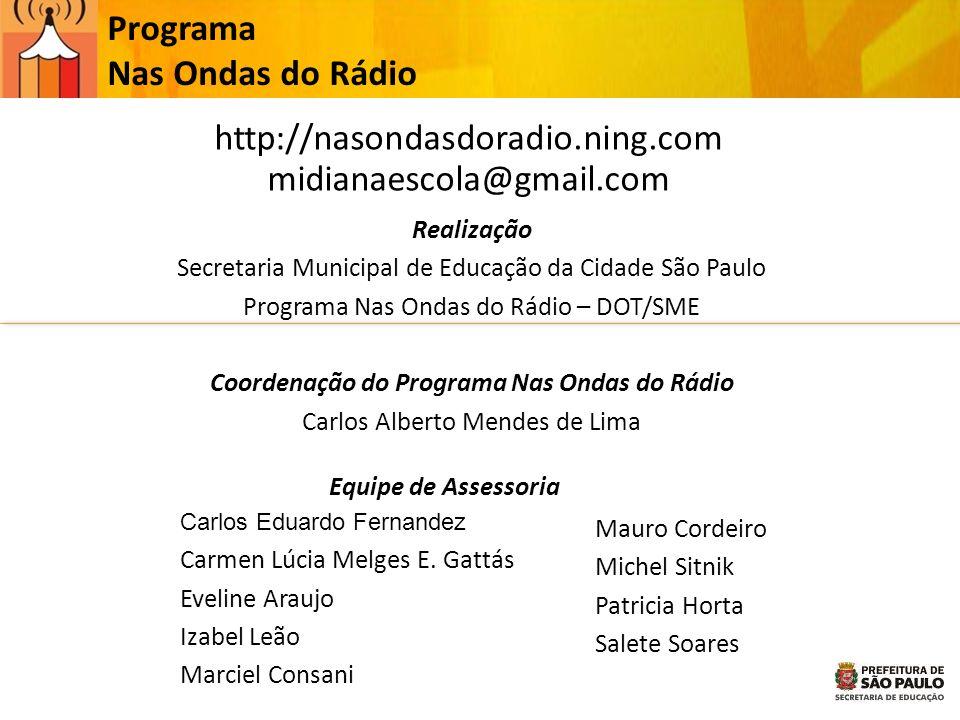 Coordenação do Programa Nas Ondas do Rádio