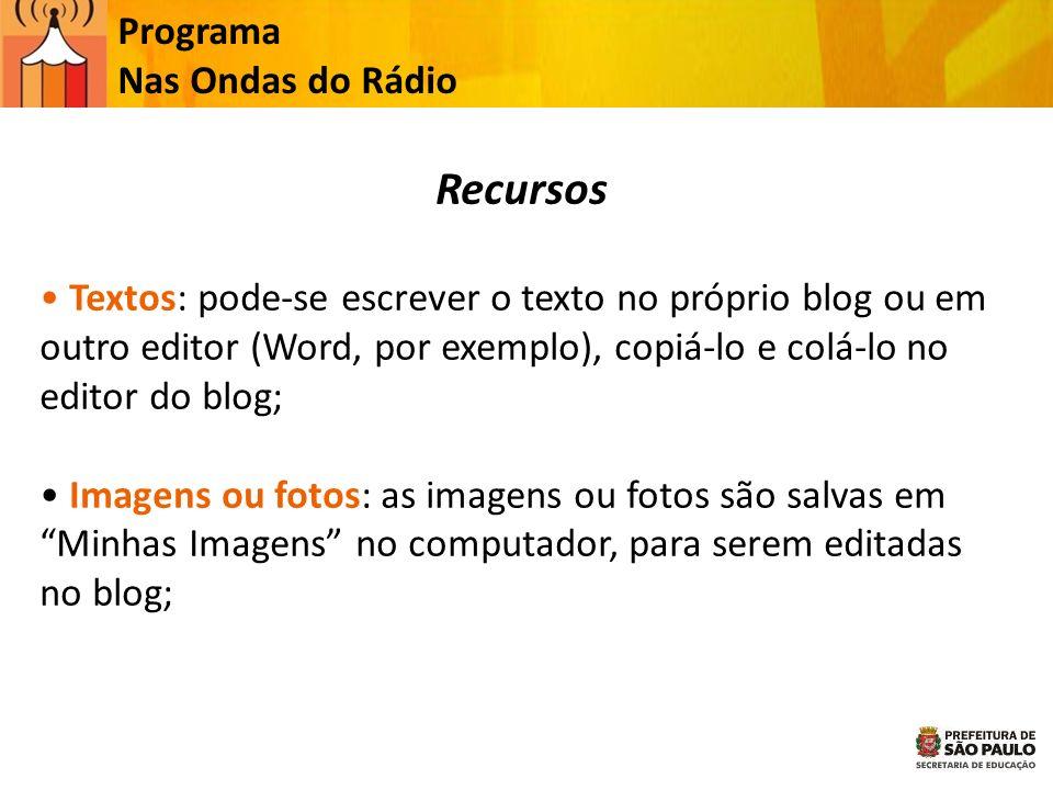 Recursos Programa Nas Ondas do Rádio