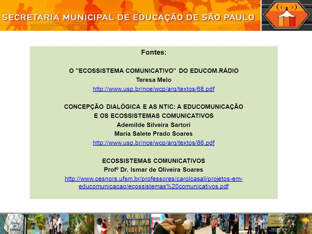 O ECOSSISTEMA COMUNICATIVO DO EDUCOM.RÁDIO
