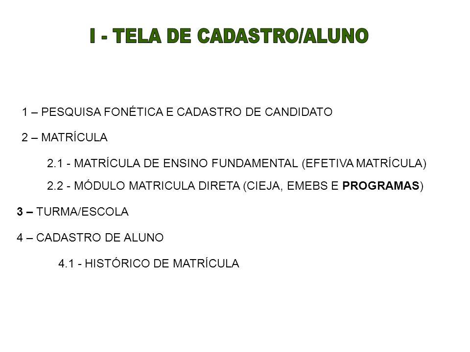 I - TELA DE CADASTRO/ALUNO