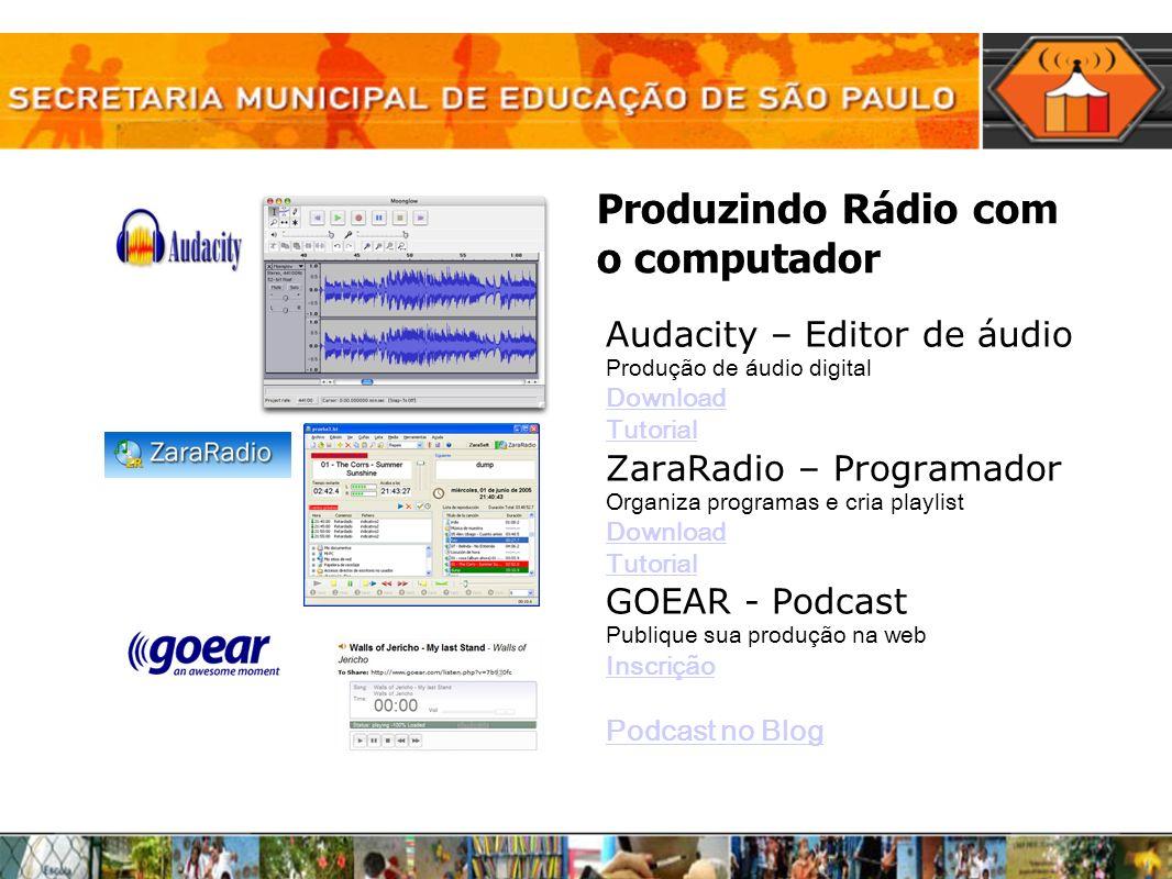 Produzindo Rádio com o computador