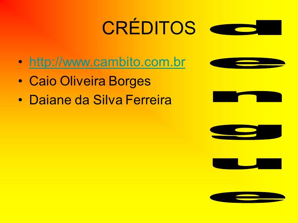CRÉDITOS dengue http://www.cambito.com.br Caio Oliveira Borges