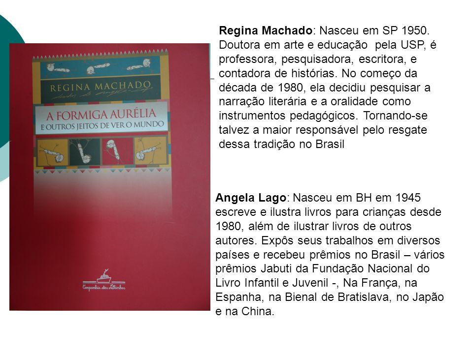 Regina Machado: Nasceu em SP 1950