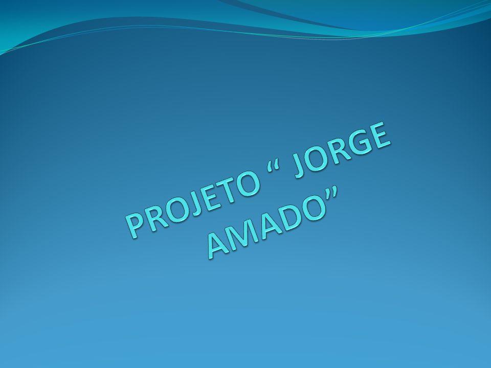 PROJETO JORGE AMADO