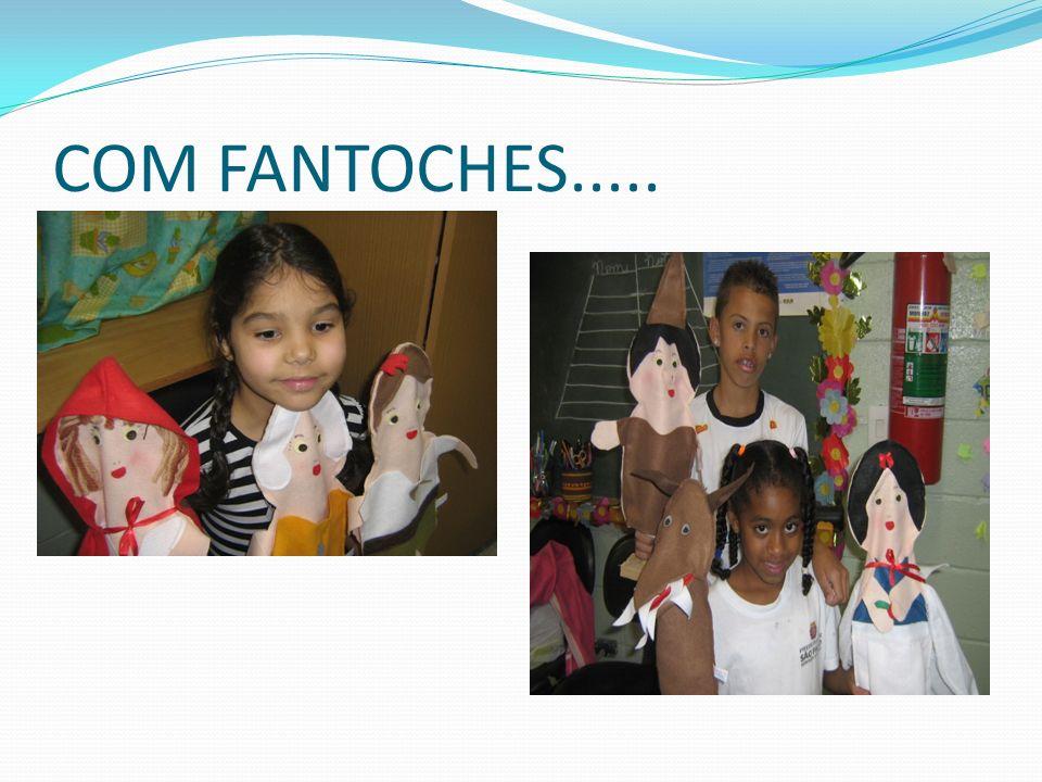 COM FANTOCHES.....