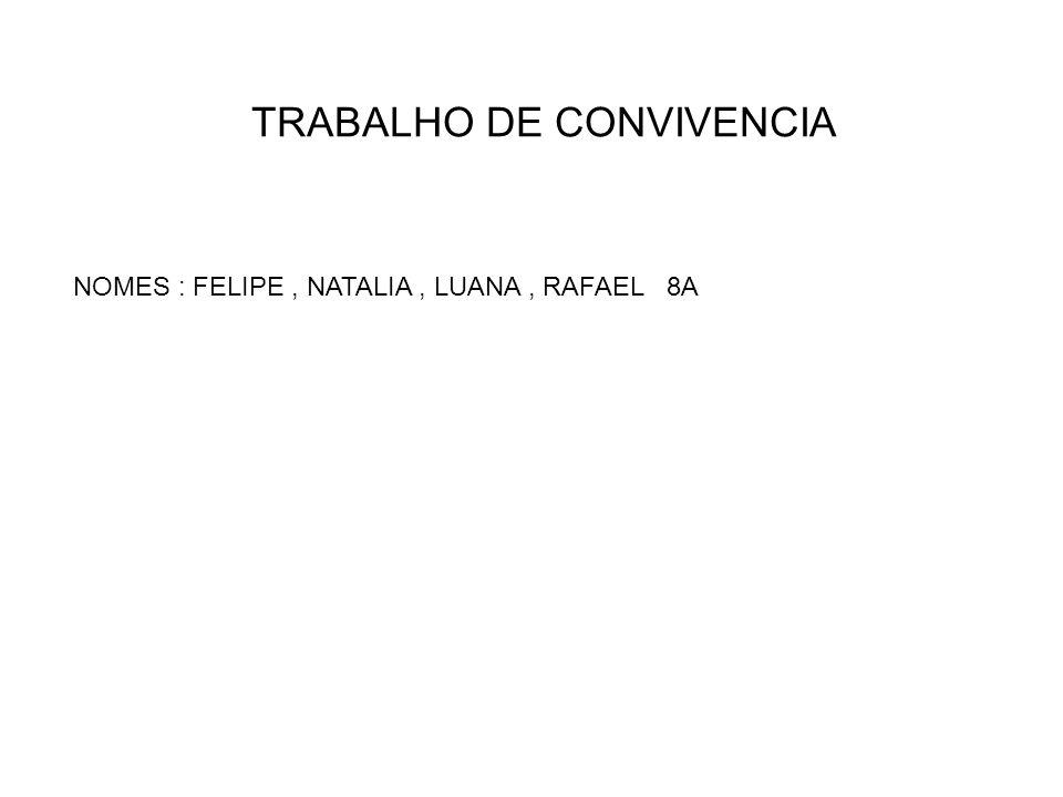 TRABALHO DE CONVIVENCIA