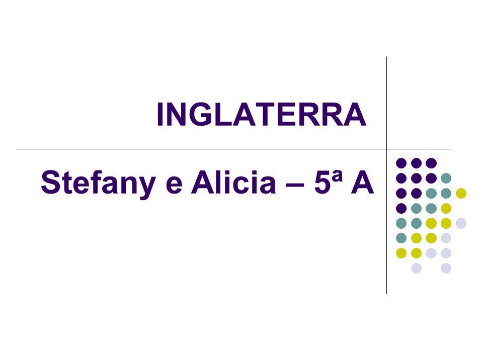 INGLATERRA Stefany e Alicia – 5ª A