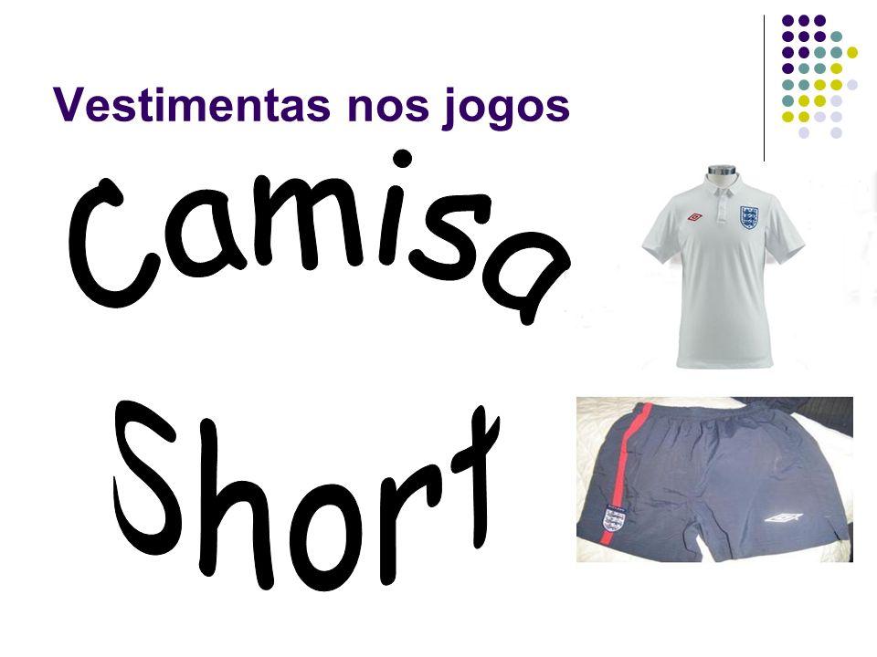 Vestimentas nos jogos Camisa Short