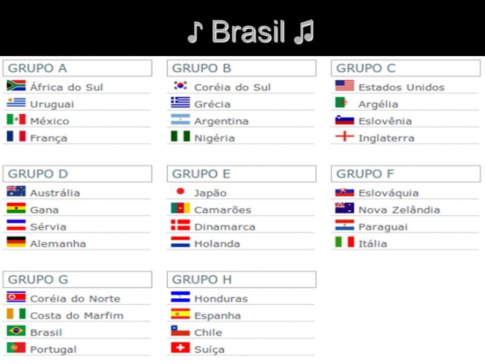 ♪ Brasil ♫