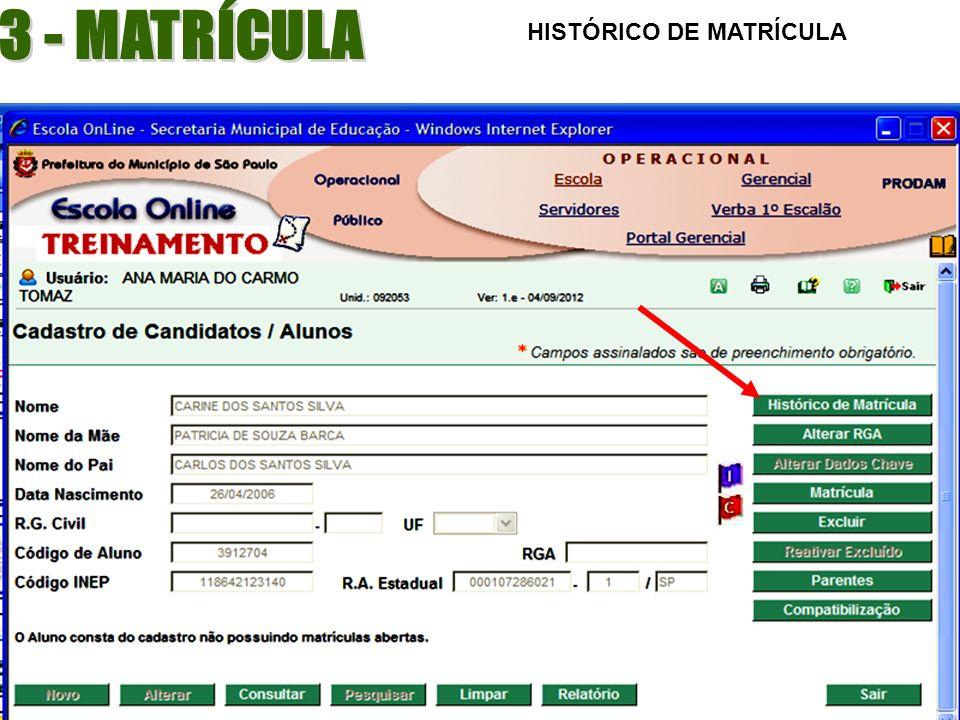 3 - MATRÍCULA HISTÓRICO DE MATRÍCULA