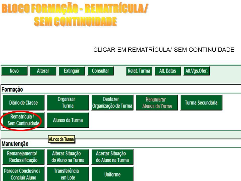BLOCO FORMAÇÃO - REMATRÍCULA/