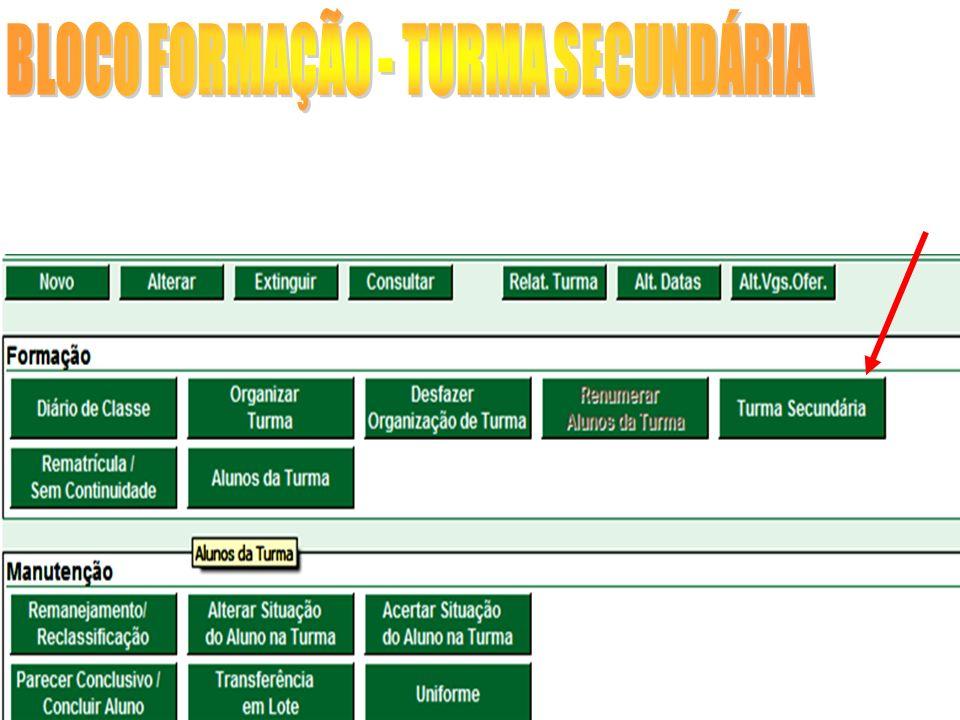 BLOCO FORMAÇÃO - TURMA SECUNDÁRIA