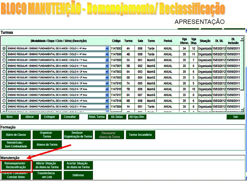 BLOCO MANUTENÇÃO - Remanejamento/ Reclassificação