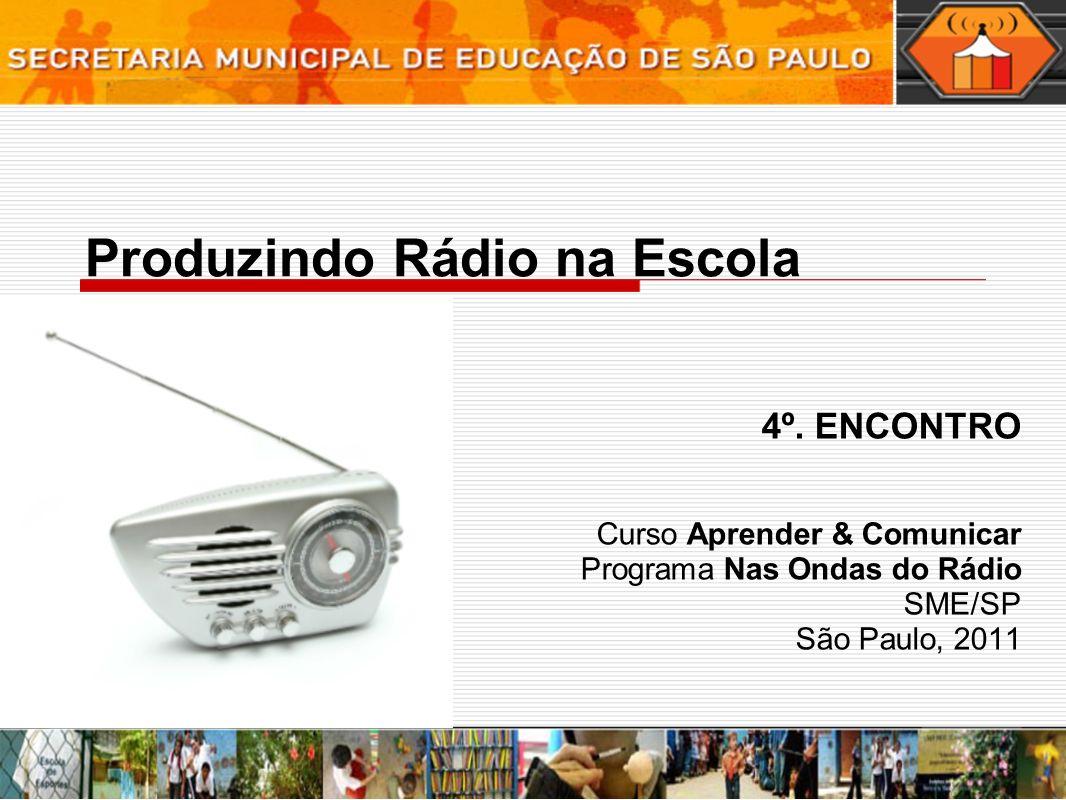 Produzindo Rádio na Escola