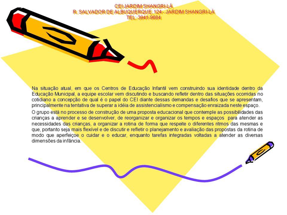 CEI JARDIM SHANGRI-LÁ R