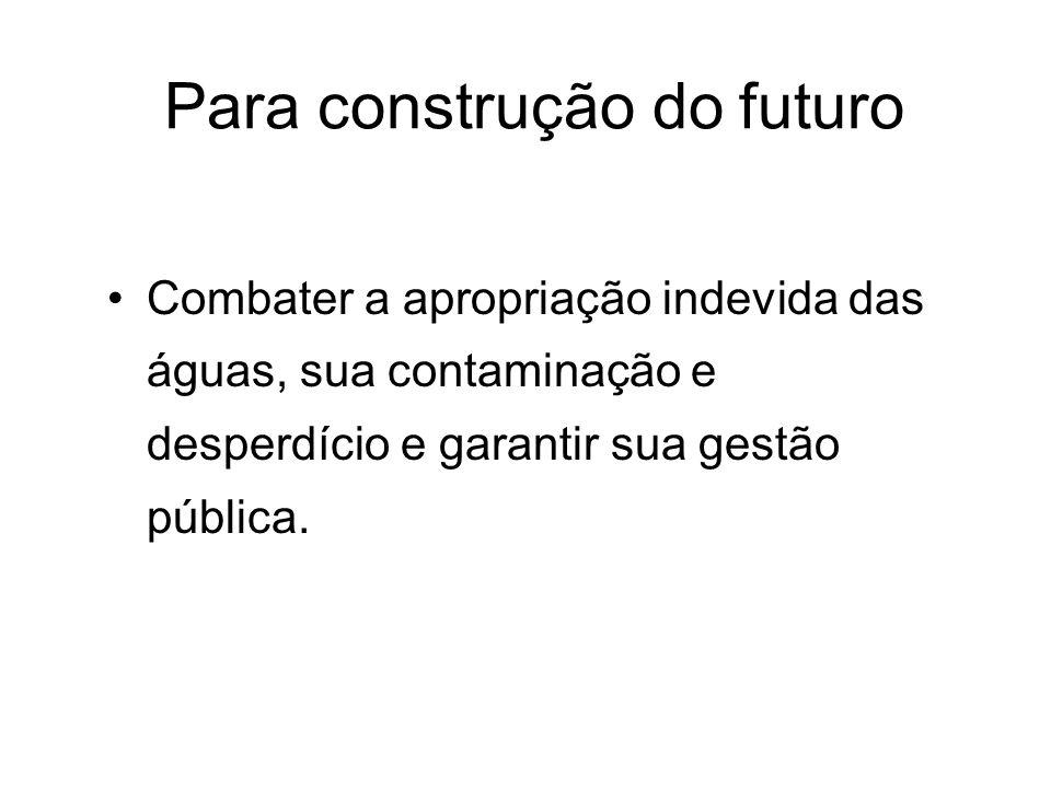 Para construção do futuro